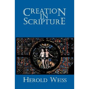 creation in scripture herold weiss